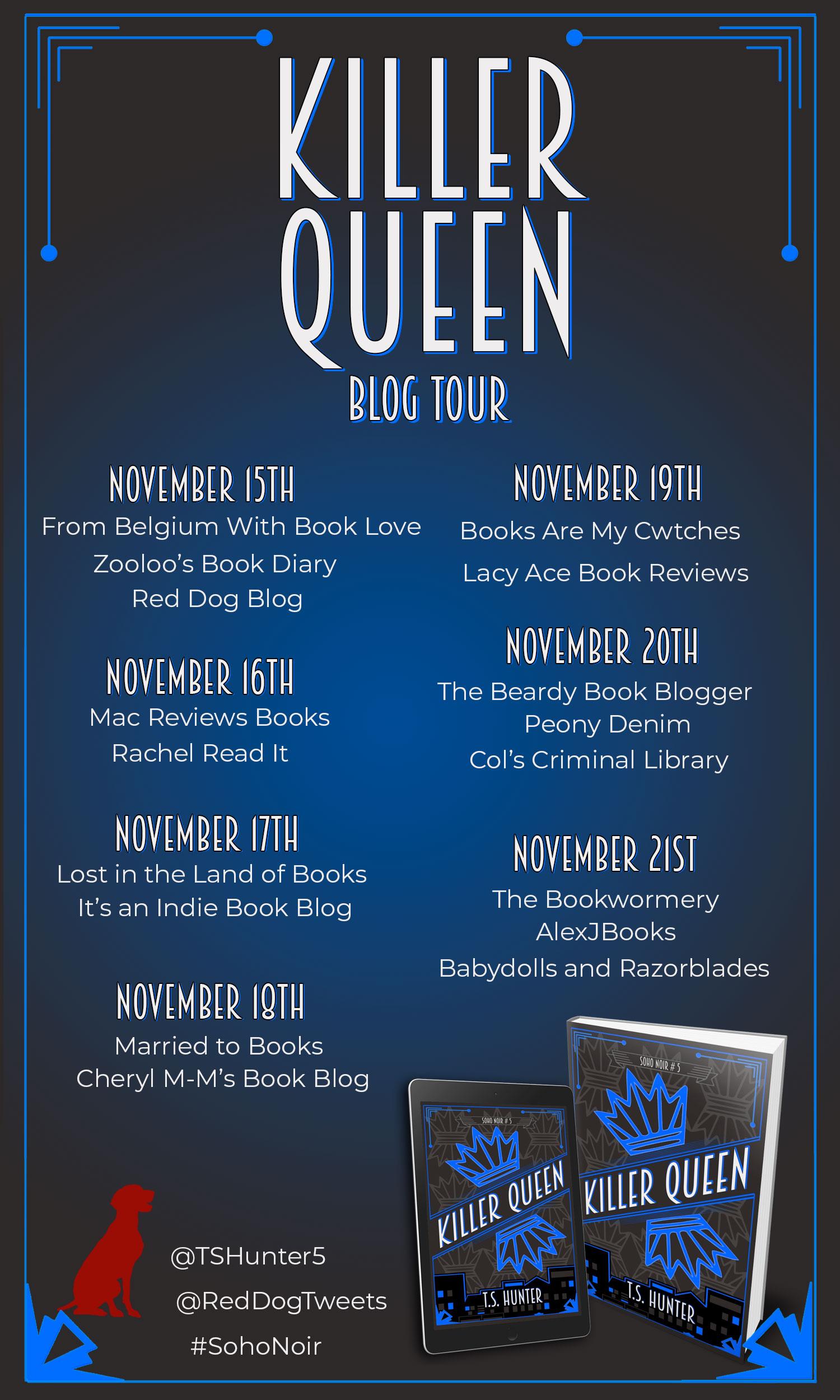#BookReview of Killer Queen By T.S Hunter @TSHunter5 @Reddogtweets #SohoNoir #KillerQueen