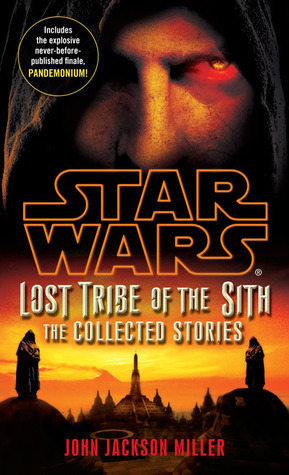 Lost Tribe of the Sith by John Jackson Miller