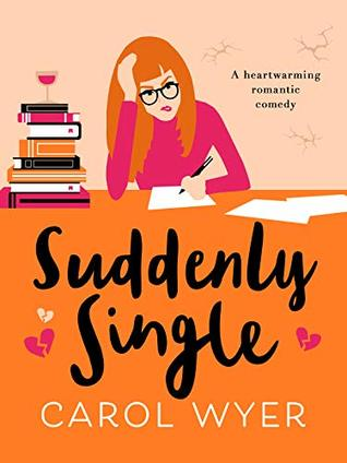 Suddenly Single by Carol Wyer @carolewyer @canelo_co #BookReview #Book628 #NetGalleyCountdown #AuthorTakeOver