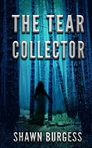 The Tear Collector by Shawn Burgess @ShawnBinjax @rararesources #BookReview #AudiobookReview #BlogTour