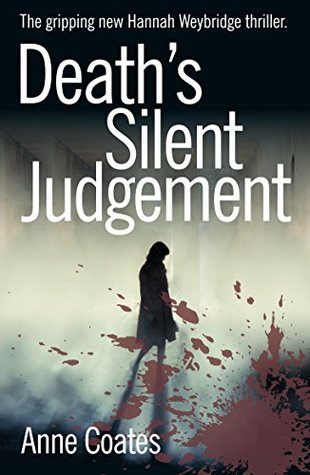 Death's Silent Judgement by Anne Coates