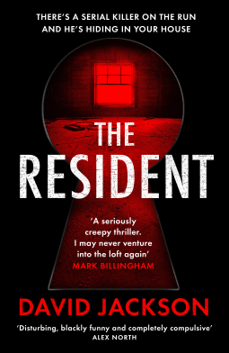 The Resident by David Jackson @Author_Dave @ViperBooks #FearTheResident #BlogTour  #BookReview #20BooksforSummer #Book3