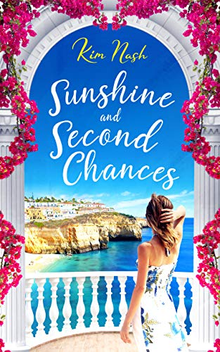 Sunshine and Second Chances by Kim Nash @kimthebookworm #BookReview #BlogTour