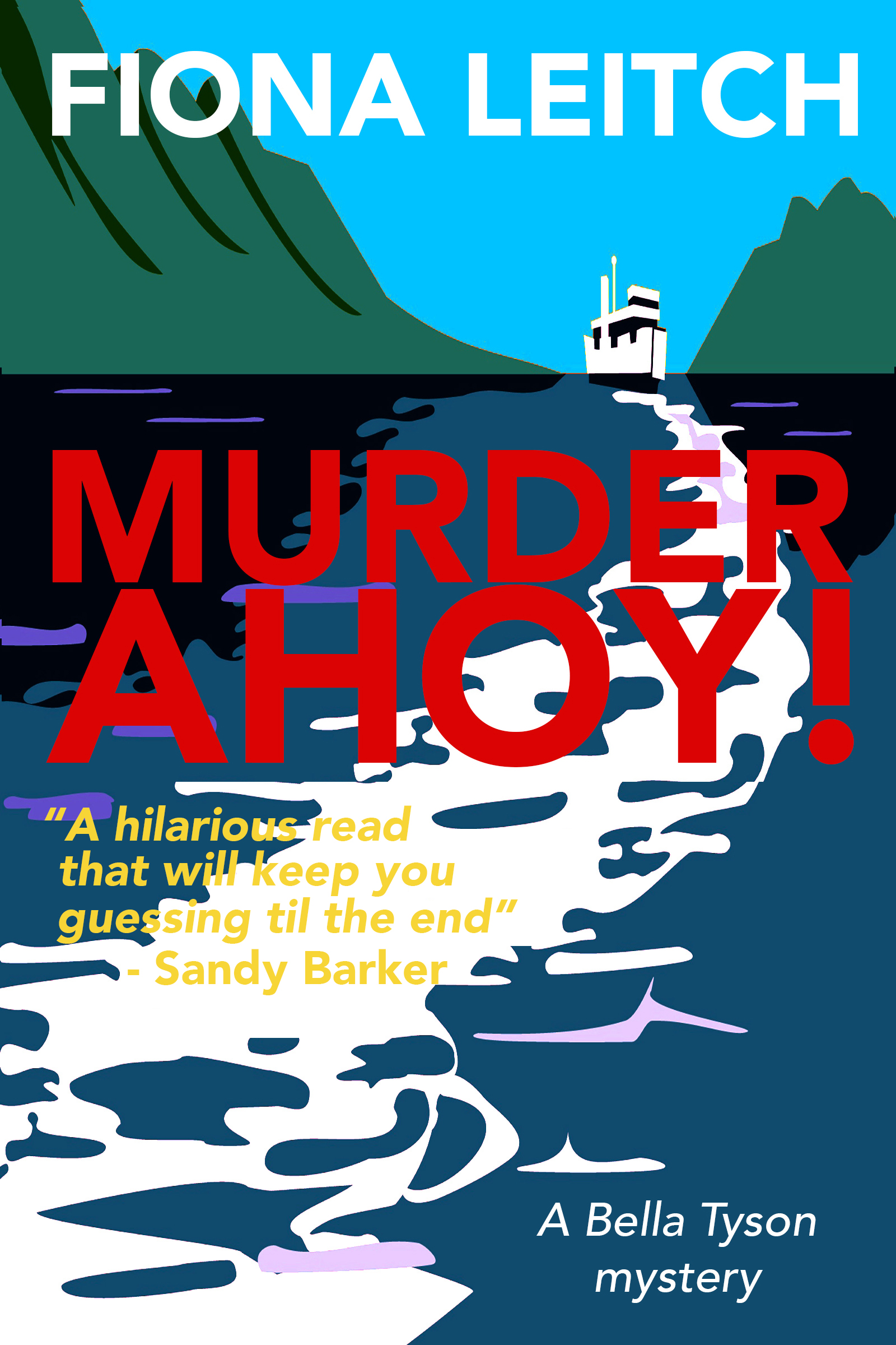 Murder Ahoy! by Fiona Leitch #BookReview #BlogTour #BellaIsBack #20BooksofSummer #Book1