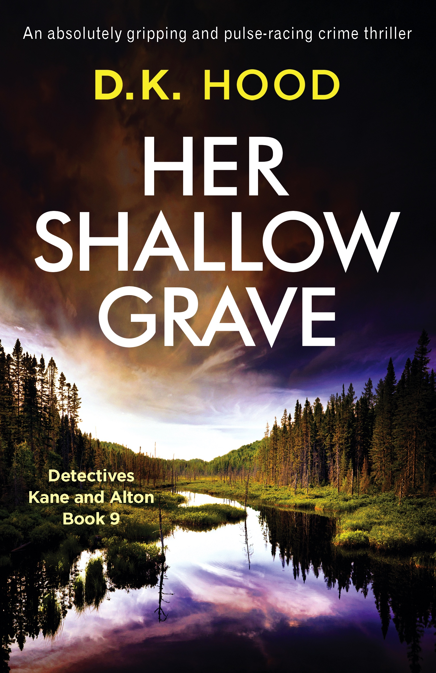 Her Shallow Grave by DK Hood @DKHood_Author @bookouture @nholten40 #BookReview #BlogTour #Book9 #Book629 #NetGalleyCountdown