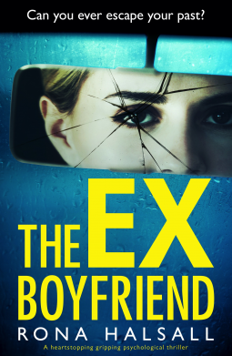 The Ex Boyfriend by Rona Halsall @ronahalsallauth @Bookouture #BookReview #BookonTour #Book617 #NetGalleyCountdown