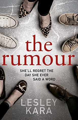 The Rumour by Lesley Kara @LesleyKara @TransworldBooks #BookReview