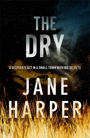 The Dry by Jane Harper Little Brown Books