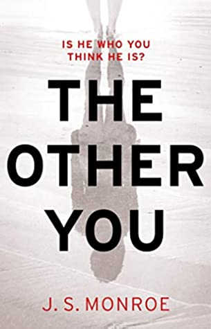 The Other You by J.S Monroe
