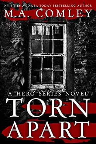 Torn Apart by M.A Comley