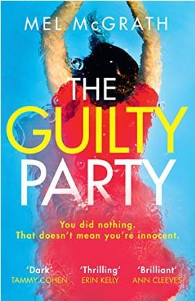 The Guilty Party by Mel McGrath #BookReview #HQDecemberReads #NetGalleyCountdown #Book