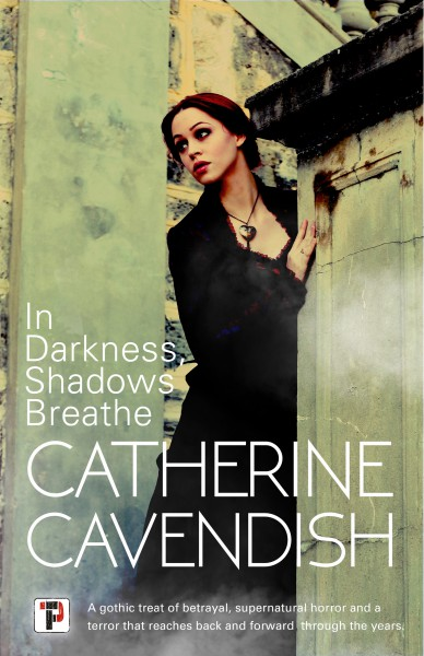 In Darkness, Shadows Breath by Catherine Cavendish @Cat_Cavendish @RandomTTours @FlameTreePress #BookReview #BlogTour #PublicationDay