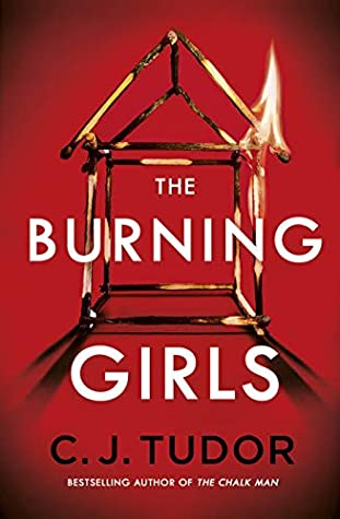 The Burning Girls by C.J. Tudor @cjtudor @PenguinUKBooks @MichaelJBooks #BookReview #BlogTour #NetGalleyCountdown #Book