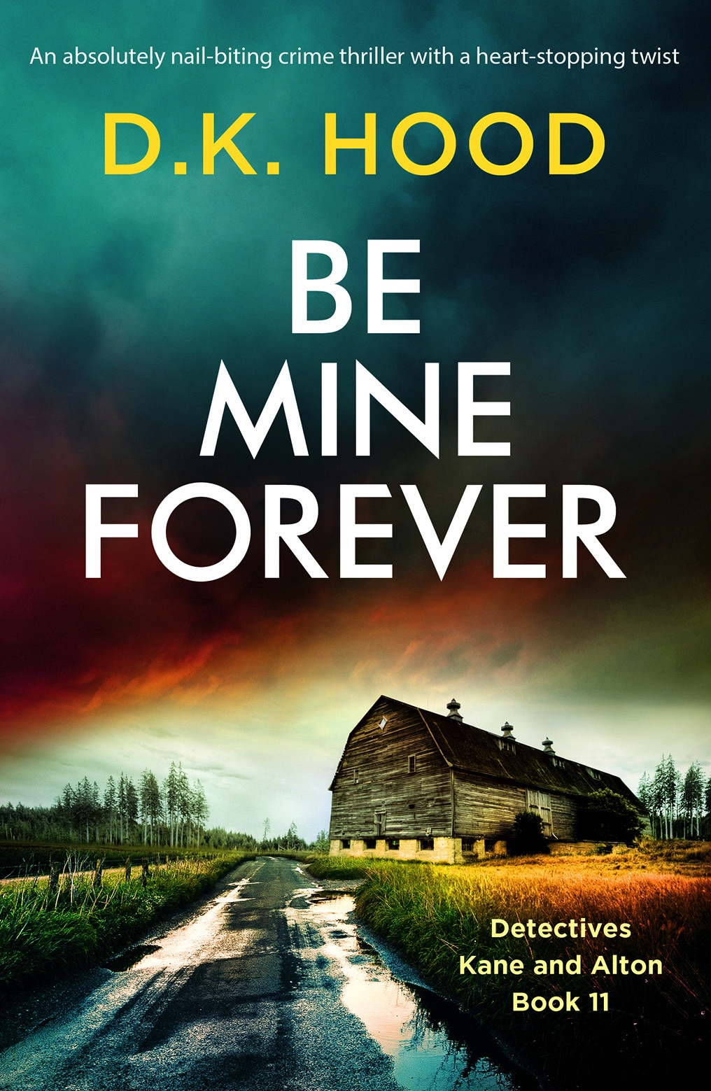 Be Mine Forever by D.K Hood #BookReview #BooksOnTour #NetGalleyCountdown #Book #KaneAndAlton