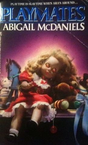 Playmates by Abigail McDaniels #BookReview #TheHorrorWithin