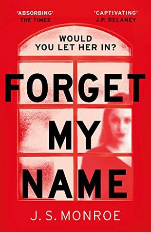 Forget my Name by J.S Munroe