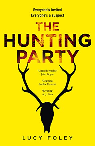 #aUDIOBOOKrEVIEW – tHE HUNTING PARTY – LUCY FOLEY